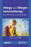 ALLERGY AND ALLERGEN IMMUNOTHERAPY. NEW MECHANISMS AND STRATEGIES | 9781771885423 | Portada