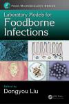 LABORATORY MODELS FOR FOODBORNE INFECTIONS - 9781498721677 - Libros de medicina