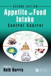 APPETITE AND FOOD INTAKE: CENTRAL CONTROL - 9781498723169 - Libros de medicina