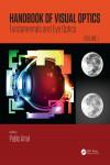 HANDBOOK OF VISUAL OPTICS, VOL. 1: FUNDAMENTALS AND EYE OPTICS - 9781482237856 - Libros de medicina