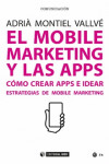EL MOBILE MARKETING Y LAS APPS | 9788491167648 | Portada