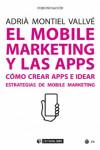EL MOBILE MARKETING Y LAS APPS - 9788491167648 - Libros de informática