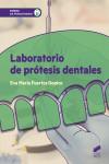 Laboratorio de prótesis dentales - 9788490774809 - Libros de medicina