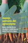 Manejo sanitario del agrosistema - 9788491710080 - Libros de ingeniería