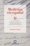 MEDICINA EN ESPAÑOL II - 9788472096899 - Libros de medicina
