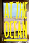 At the Ocean. Inspiring coastal homes and refuges | 9789460581236 | Portada