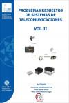 PROBLEMAS RESUELTOS DE SISTEMAS DE TELECOMUNICACIÓN. VOL. II - 9788416325320 - Libros de ingeniería