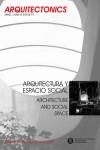 ARQUITECTURA Y ESPACIO SOCIAL / ARCHITECTURE AND SOCIAL SPACE - 9788498806410 - Libros de arquitectura