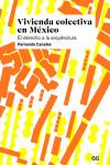 Vivienda colectiva en México - 9788425230080 - Libros de arquitectura