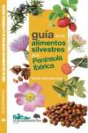 Guía de los alimentos silvestres de la Península Ibérica - 9788494639876 - Libros de cocina
