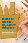 DISEÑO DE JARDINES Y RESTAURACION DEL PAISAJE - 9788490774908 - Libros de arquitectura