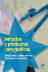 METODOS Y PRODUCTOS CARTOGRAFICOS - 9788490774793 - Libros de ingeniería