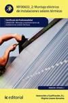 Montaje eléctrico de instalaciones solares térmicas MF0603_2 - 9788415648185 - Libros de arquitectura