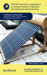 Prevención y seguridad en el montaje mecánico e hidráulico de instalaciones solares térmicas UF0189 - 9788417086039 - Libros de arquitectura