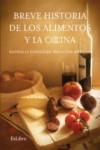 BREVE HISTORIA DE LOS ALIMENTOS Y LA COCINA - 9788416848386 - Libros de cocina
