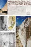 MANUAL DE INTEGRACION PAISAJISTICA DE EXPLOTACIONES MINERAS - 9788496140578 - Libros de ingeniería