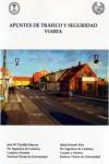 APUNTES DE TRAFICO Y SEGURIDAD VIARIA - 9788474931914 - Libros de ingeniería