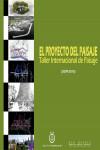 El Proyecto del Paisaje - 9788460822301 - Libros de arquitectura