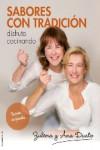 SABORES CON TRADICION. 2 volúmenes - 9788416498222 - Libros de cocina