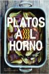 PLATOS AL HORNO - 9788416890033 - Libros de cocina