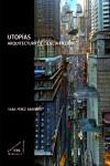 UTOPÍAS - 9788492987597 - Libros de arquitectura