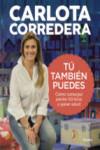 TU TAMBIEN PUEDES: COMO CONSEGUI PERDER 60 KILOS Y GANAR SALUD - 9788416895144 - Libros de cocina