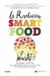 LA REVOLUCION SMARTFOOD - 9788425354731 - Libros de cocina