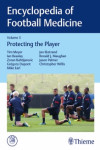 ENCYCLOPEDIA OF FOOTBALL MEDICINE, VOL. 3: PROTECTING THE PLAYER | 9783132408722 | Portada