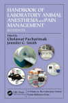 HANDBOOK OF LABORATORY ANIMAL ANESTHESIA AND PAIN MANAGEMENT. RODENTS | 9781466585676 | Portada