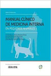 Improve International: Manual Clinico de Medicina Interna en Pequenos Animales I | 9781910455654 | Portada