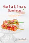 GELATINAS Y GOMINOLAS - 9788494701535 - Libros de cocina