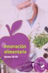 Innovación alimentaria - 9788490774939 - Libros de cocina