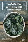 La cocina autoinmune - 9788484455981 - Libros de cocina