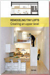 REMODELING TINY LOFTS | 9788416500529 | Portada