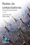 REDES DE COMPUTADORAS UN ENFOQUE DESCENDENTE - 9788490355282 - Libros de informática