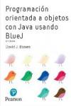 Programación orientada a objetos con Java usando BlueJ - 9788490355312 - Libros de informática