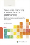 TENDENCIAS, MARKETING E INNOVACIÓN EN EL SECTOR JURÍDICO | 9788490206126 | Portada