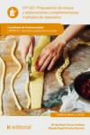 PREPARACION DE MASAS Y ELABORACIONES COMPLEMENTARIAS MULTIPLES UF1361 - 9788417086442 - Libros de cocina