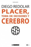 Placer, toma de decisiones y cerebro | 9788491167976 | Portada