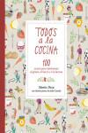 Todos a la cocina - 9788424660086 - Libros de cocina