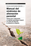 MANUAL DEL SINDROME DE ALIENACION PARENTA | 9788449333538 | Portada