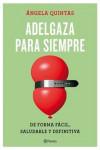 PACK ADELAGAZA PARA SIEMPRE + IMAN CON LAS 5 REGLAS DEL PLAN - 9788408175278 - Libros de cocina
