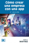 CÓMO CREAR UNA EMPRESA CON UNA APP - 9788499647043 - Libros de informática