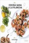 COCINA SANA A LA PLANCHA - 9788416890057 - Libros de cocina