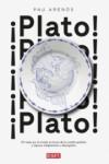 PLATO! - 9788499927459 - Libros de cocina