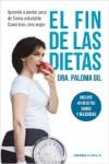 EL FIN DE LAS DIETAS - 9788448023195 - Libros de cocina