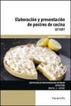 Elaboración y presentación de postres de cocina UF1097 - 9788428339100 - Libros de cocina