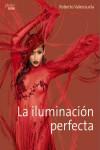 La iluminación perfecta - 9788441538771 - Libros de informática