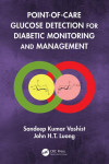 POINT-OF-CARE GLUCOSE DETECTION FOR DIABETIC MONITORING AND MANAGEMENT | 9781498788755 | Portada