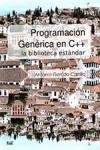 PROGRAMACION GENERICA EN C++ LA BIBLIOTECA ESTANDAR - 9788433860781 - Libros de informática